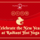 Celebrate Chinese New Year at Radiant Hot Yoga Irvine